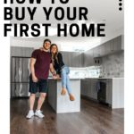 How To Buy Your First Home: Tips From A Mortgage Lender